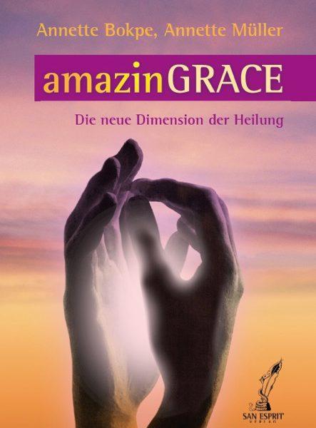 amazinGRACE Miraculous Healing Alchemy